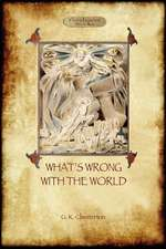 What's Wrong with the World (Aziloth Books)