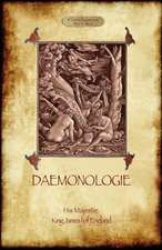 Daemonologie - With Original Illustrations:  Carried on in the Secret Meetings of Free Masons, Illuminati, and Readin