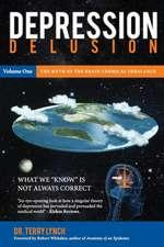 Depression Delusion, Volume One