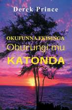 If You Want God's Best - Luganda:  The Ultimate Manual for Living the Balanced Life