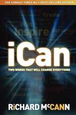 iCan: two words that will change everything