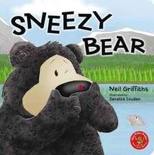 Griffiths, N: Sneezy Bear