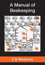 A Manual of Bee-Keeping for English-Speaking Beekeepers:  Stories from the World's Top Pipers