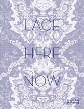 Lace:  Now