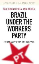 Brazil Under the Workers Party