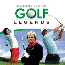 Little Book of Golf Legends