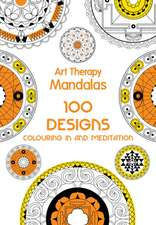 Art Therapy Mandalas:  Colouring in and Meditation