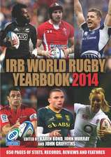 Irb World Rugby Yearbook 2014: British Lions Tour Review Edition