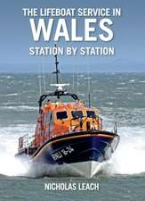 Lifeboat Service in Wales, station by station