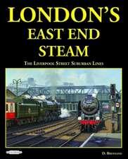 LONDONS EAST END STEAM