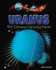 Uranus:  The Sideways-Spinning Planet