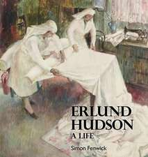 A Life of Erlund Hudson