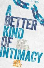 Better Kind of Intimacy
