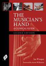 The Musician's Hand: A Clinical Guide