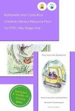 Rainforests and Costa Rica Literacy Resource Pack for Key Stage One and EYFS
