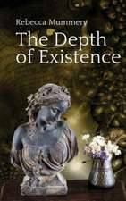 The Depth of Existence
