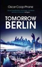 Tomorrow, Berlin