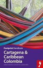 Cartagena & Caribbean Coast Handbook:  Iguacu - Amazon - Pantanal