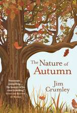 Crumley, J: The Nature of Autumn