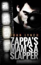 Zappa's Mam's a Slapper