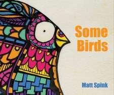 Spink, M: Some Birds