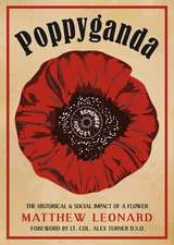 Poppyganda: The Historical and Social Impact of a Flower