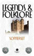 Legends & Folklore Somerset