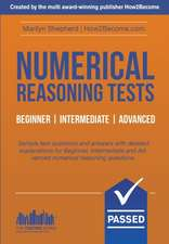 Numerical Reasoning Tests: Sample Beginner, Intermediate and Advanced Numerical Reasoning Test Questions and Answers