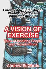A Vision of Exercise