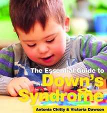 Essential Guide to Down's Syndrome