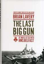 The Last Big Gun