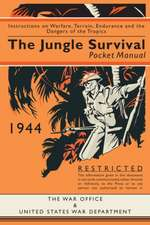 The Jungle Survival Pocket Manual 1939-1945