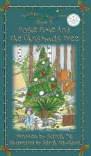 Posie Pixie and the Christmas Tree - Book 5 in the Whimsy Wood Series:  The Art of Reading in Postcards