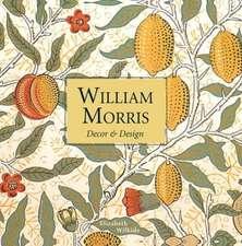 William Morris:  Decor & Design