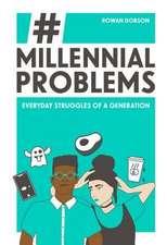 Millennial Problems