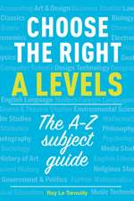 Choose the Right A Levels