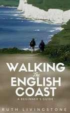 Walking The English Coast