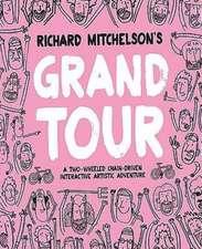 Richard Mitchelson's Grand Tour