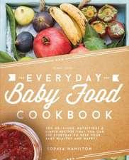 Everyday Baby Food Cookbook