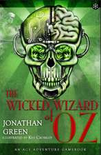 Wicked Wizard of Oz