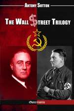 The Wall Street Trilogy