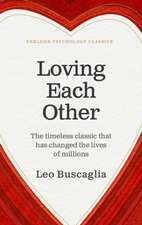 Buscaglia, L: Loving Each Other