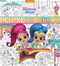 SHIMMER & SHINE DELUXE COLOURING BOOK