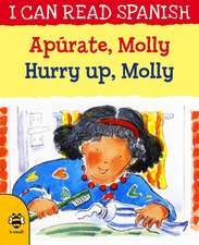 Hurry Up, Molly/Apurate, Molly