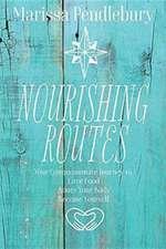 Nourishing Routes