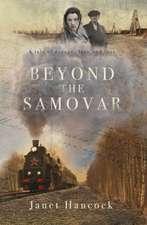 Beyond the Samovar
