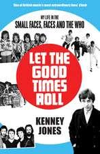 Jones, K: Let The Good Times Roll