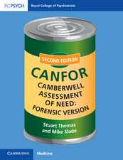Camberwell Assessment of Need: Forensic Version: CANFOR