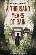 THOUSAND YEARS OF RAIN