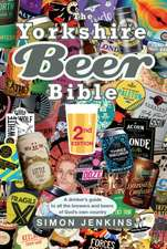 The Yorkshire Beer Bible - Second Edition